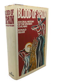 image of BLOOD OF SPAIN :   An Oral History of the Spanish Civil War