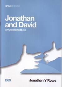Jonathan and David; An Unexpected Love