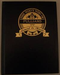 The Who's Who of Pulliams Around the World by Halbert's Family Heritage - Hardcover - 1993 - from Defunct Books and Biblio.com
