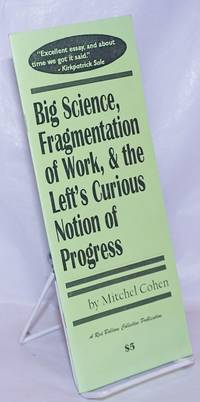 image of Big Science, Fragmentation of Work,_the Left's Curious Notion of Progress