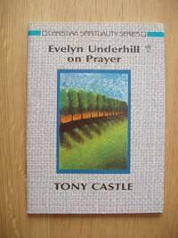image of Evelyn Underhill on Prayer