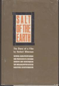 Salt of the Earth. The Story of a Film by  Henry Biberman - Signed First Edition - 1965 - from Beasley Books (SKU: 30691)