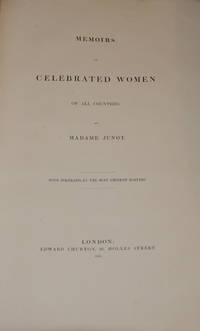 MEMORIS OF CELEBRATED WOMEN OF ALL COUNTRIES; with portraits by the most eminent masters
