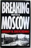 Breaking With Moscow