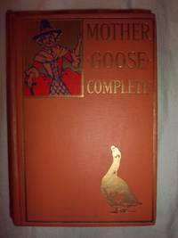 Mother Goose's Nursery Rhymes, Tales, and Jingles