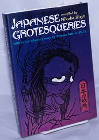 image of Japanese grotesqueries Wtih an introductory essay by Terence Barrow, Ph.D.