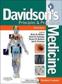Davidson's Principles and Practice of Medicine: With STUDENT CONSULT Online Access, 22e...