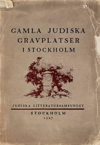 GAMLA JUDISKA GRAVPLATSER L STOCKHOLM.