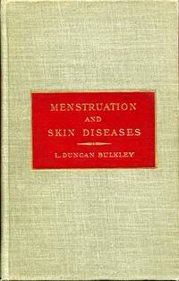 The Influence of the Menstrual Function on Certain Diseases of the Skin