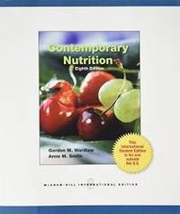 Contemporary Nutrition by Gordon M. Wardlaw - 2010-08-05