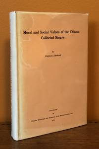 MORAL AND SOCIAL VALUES OF THE CHINESE, Collected Essays by  Wolfram Eberhard - Hardcover - 1971 - from Lost Horizon Bookstore (SKU: 50830)