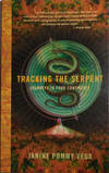 View Image 1 of 2 for Tracking The Serpent - Journeys To Four Continents (Inscribed to Al Aronowitz) Inventory #30164