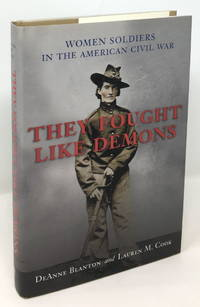 image of They Fought Like Demons: Women Soldiers in the American Civil War