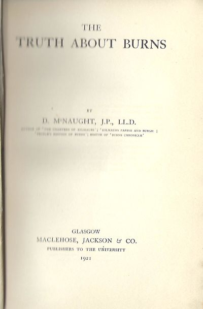 Glasgow: Maclehose, Jackson & Co., 1921. First Edition. Signed presentation from McNaught on the fro...