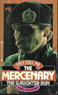 The Slaughter Run (They Call Me The Mercenary #2)