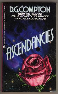 Ascendancies by  D. G Compton - Paperback - First Thus - 1985 - from bookarrest and Biblio.co.uk