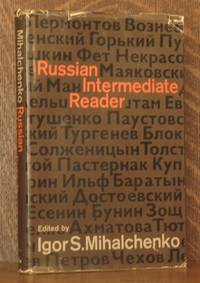 RUSSIAN INTERMEDIATE READER by edited by Igor S. Mihalchenko - First edition - 1967 - from Andre Strong Bookseller (SKU: 3130)