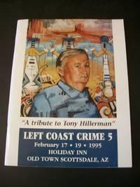 "Left Coast Crime 5 ""A Tribute to Tony Hillerman"" February 17-19 1995"