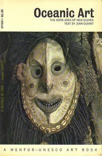 Oceanic Art: The Sepik Area New Guinea (First Edition)