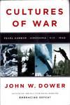 image of Cultures of War: Pearl Harbor / Hiroshima / 9-11 / Iraq