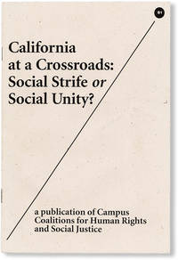 image of California at a Crossroads: Social Strife or Social Unity
