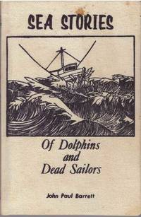image of SEA STORIES; Of Dolphins and Dead Sailors