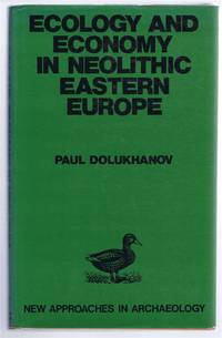 Ecology and Economy in Neolithic Eastern Europe