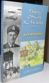 Flying Officer Ike Hewitt P.O.W. War Memories  -(SIGNED)-