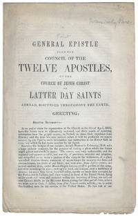 General Epistle from the Council of the Twelve Apostles, to the Church of Jesus Christ of Latter Day Saints