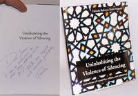 Uninhabiting the violence of silencing: activations of creativity, ethics, and resistance