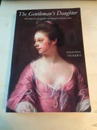 image of The Gentleman's Daughter: Women's Lives in Georgian England