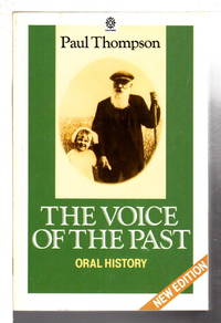 THE VOICE OF THE PAST: Oral History.