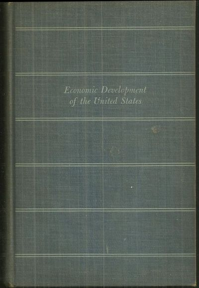 ECONOMIC DEVELOPMENT OF THE UNITED STATES A First Course, Thompson, Charles