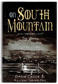 image of On South Mountain: The Dark Secrets of the Golder Clan