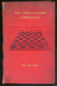 The Chess Players' Compendium, A Practical Guide to the Openings