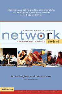 Network Participant's Guide: The Right People  in the Right Places  for the Right Reasons  at the Right Time