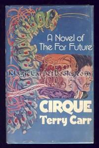 Cirque: A Novel of the Far Future