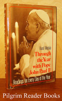 Through the Year with Pope John Paul II: Readings for Every Day of  the Year.