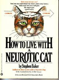 How to Live with a Neurotic Cat