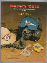 Desert Cats:  The Canadian Fighter Squadron in the Gulf War