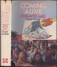 Coming Alive!: China After Mao