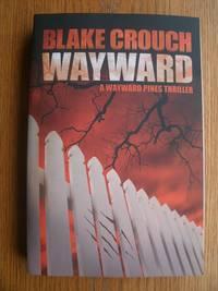 Wayward ( Wayward Pines # 2 )
