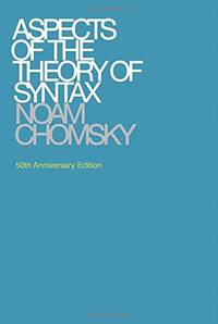 Aspects of the Theory of Syntax The MIT Press