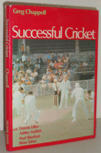 Successful Cricket - From Beginner to Expert in Forty Lessons