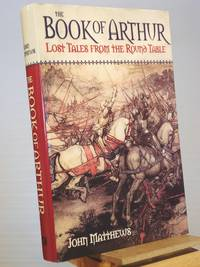 The Book of Arthur: Lost Tales from the Round Table
