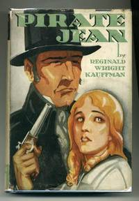 Pirate Jean by  Reginald Wright KAUFFMAN - First Edition - 1930 - from abookshop and Biblio.co.uk