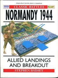 image of Normandy 1944: Allied Landings and Breakout (Osprey Military Classic Battles Series No. 1)