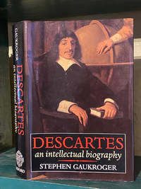 Descartes; An Intellectual Biography