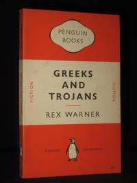 Greeks and Trojans (Penguin Book No. 942)