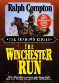 The Winchester Run (The Sundown Riders)